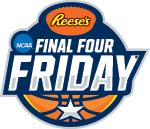 Reese's Final Four Friday